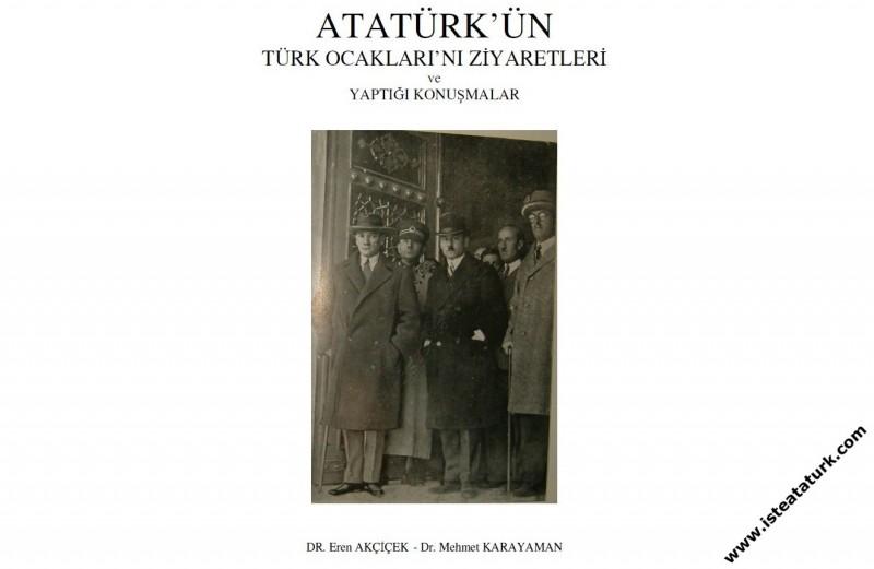 Atatürk'ün Türk Ocakları'nı Ziyaretleri ve Yaptığı Konuşmalar