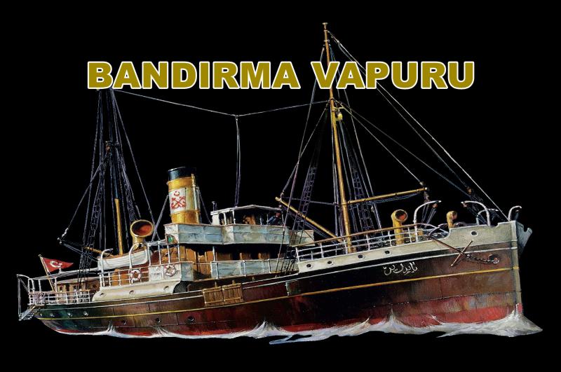 Atatürk ve Bandırma Vapuru